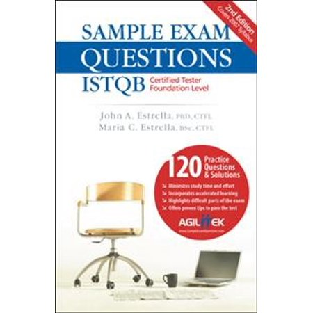 Sample Exam Questions: Istqb Certified Tester Foundation