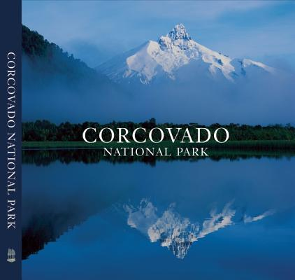 Corcovado National Park : Chile's Wilderness Jewel