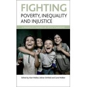 Fighting poverty, inequality and injustice : A manifesto inspired by Peter Townsend