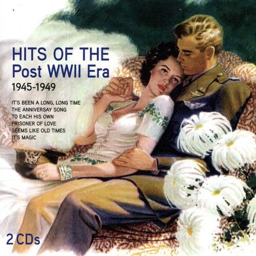 Hits of the Post WWII Era: 1945-1949 - Hits of the Post WWII Era: 1945-1949 [CD]