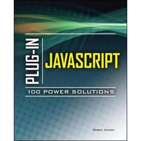 Plug In Javascript 100 Power Solutions
