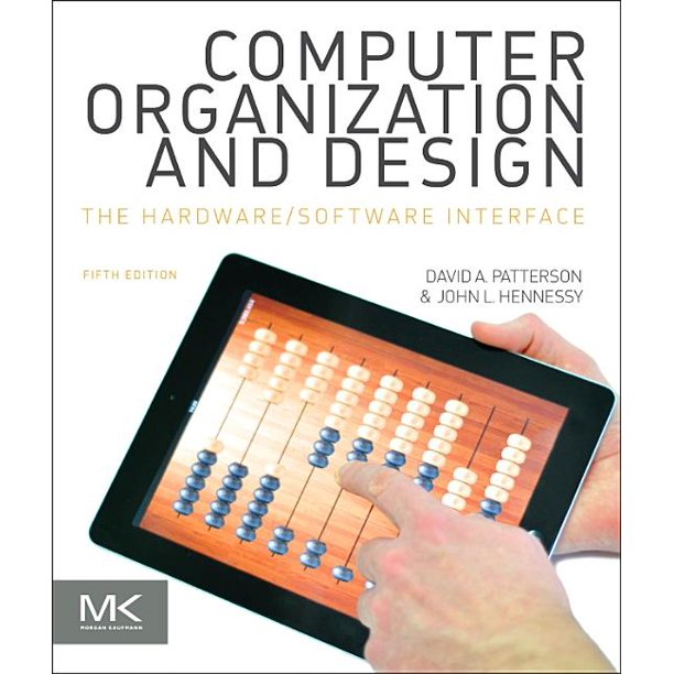 Computer Organization And Design Mips Edition The Hardware Software Interface Walmart Com Walmart Com