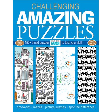 Amazing Puzzles : 150+ Timed Puzzles to Test Your Skill