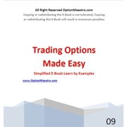 Understanding the Basics of Options: A Simplified Guide to Trading Stock Options - eBook
