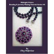 Midnight Violets Beading and Jewelry Making Tutorial Series I40 - eBook