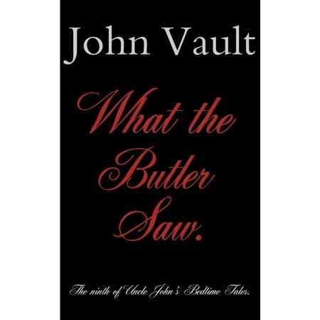 What The Butler Saw - eBook (John G. Butler)