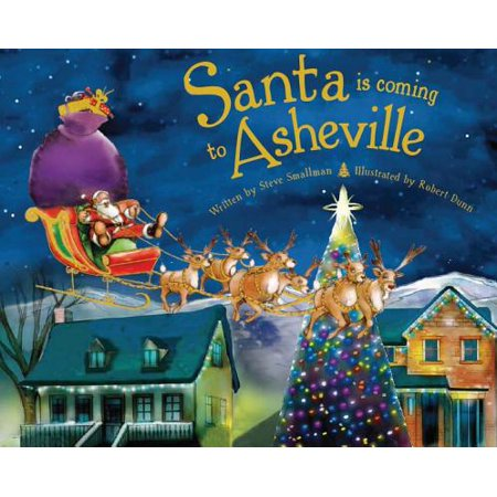 Santa Is Coming to Asheville (Asheville Collection)