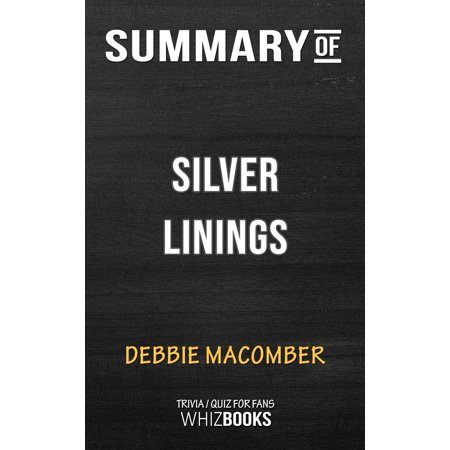 Summary of Silver Linings: A Rose Harbor Novel by Debbie Macomber (Trivia/Quiz for Fans) -