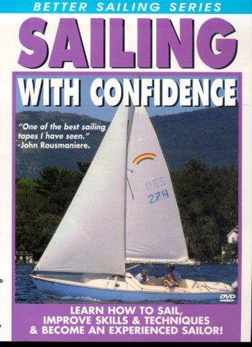 Sailing with Confidence by Bennett Marine