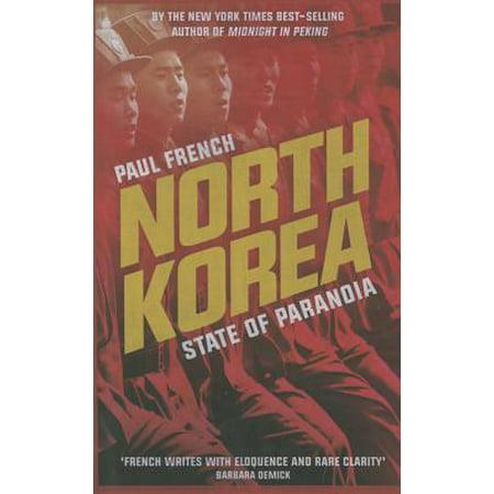 North Korea : State of Paranoia