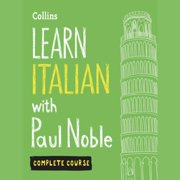 Learn Italian with Paul Noble – Complete Course - Audiobook