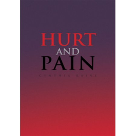 Hurt and Pain - eBook (37 Weeks Pregnant Groin Pain Hurts To Walk)
