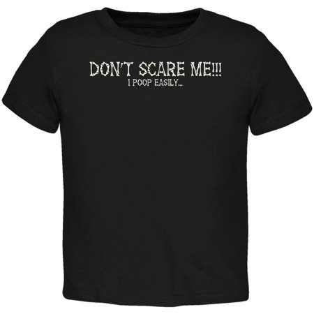 Halloween Scare Poop Easily Black Toddler T-Shirt](Halloween Scares Idea)