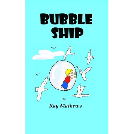 Bubble Ship - eBook