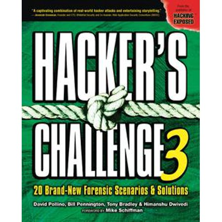 - Hacker's Challenge 3 : 20 Brand New Forensic Scenarios & Solutions: 20 Brand New Forensic Scenarios & Solutions - eBook