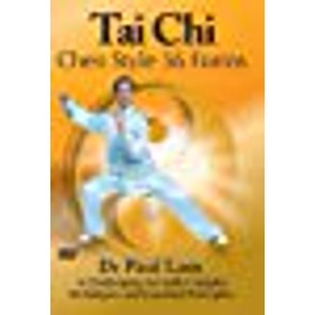 Tai Chi Chen Style 56 Forms By Dr. Paul -
