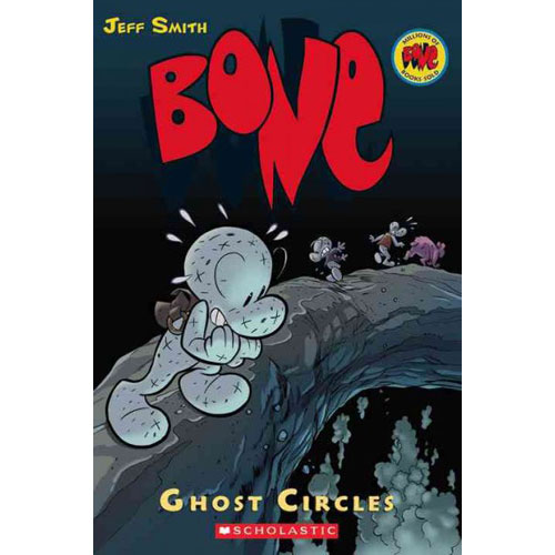 Bone. 7,ghost Circles: Ghost Circles