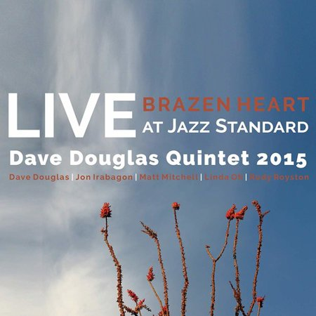 - Brazen Heart Live at Jazz Standard - Complete