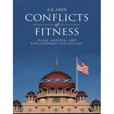 Conflicts of Fitness: Islam, America, and Evolutionary Psychology -