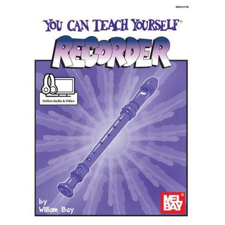 Teach Yourself Recorder - You Can Teach Yourself Recorder