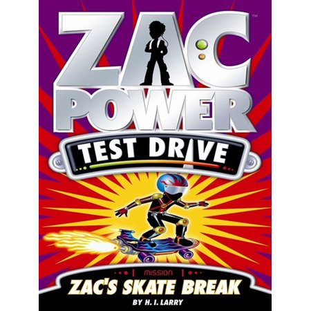 Zac Power Test Drive: Zac's Skate Break - eBook