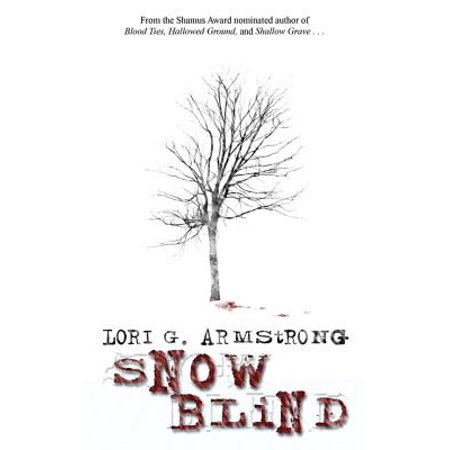 Collins Four Light (Snow Blind: Book Four in the PI Julie Collins series -)