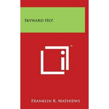 Skyward Ho