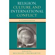 Religion, Culture, and International Conflict - eBook