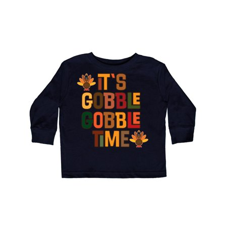 Thanksgiving Gobble Time Turkey Toddler Long Sleeve T-Shirt](Whiplash In Toddlers)