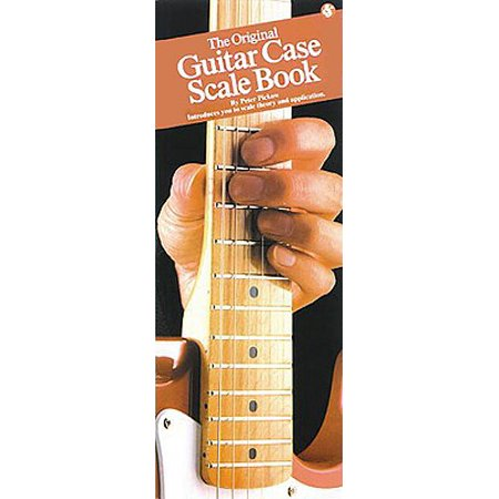 The Original Guitar Case Scale Book : Compact Reference Library