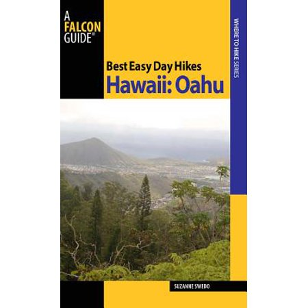 Best Easy Day Hikes Hawaii: Oahu - eBook