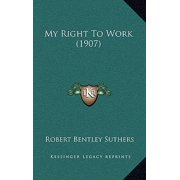 My Right to Work (1907)
