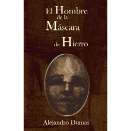 El hombre de la mascara de hierro - eBook
