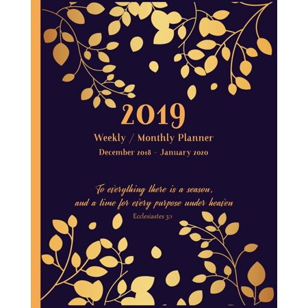 2019 Christian Planners: 2019 Planner Weekly and Monthly: Inspirational  Christian Calendar Schedule and Organizer with Bible Verses 14 Months  December