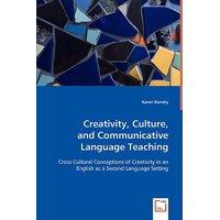 Creativity, Culture, and Communicative Language Teaching