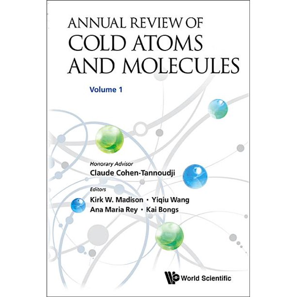 Annual Review of Cold Atoms and Molecules: Annual Review