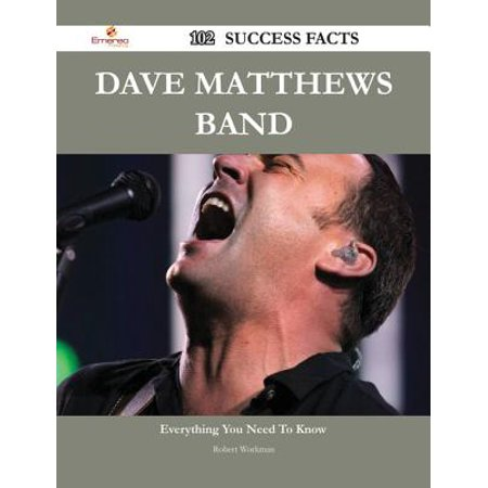 Dave Matthews Band 102 Success Facts - Everything you need to know about Dave Matthews Band - eBook](Halloween Dave Matthews Mp3)
