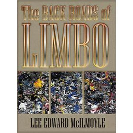 The Back Roads of Limbo - eBook (Limbo Poles)
