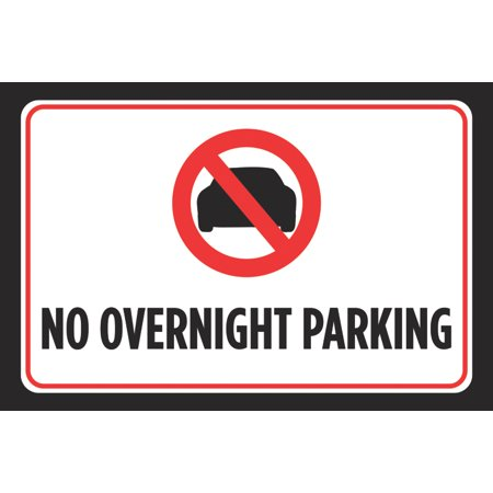 No Overnight Parking Black Red White Print Picture Symbol Car Lot Poster Business Office Road Street Sign - Aluminum M