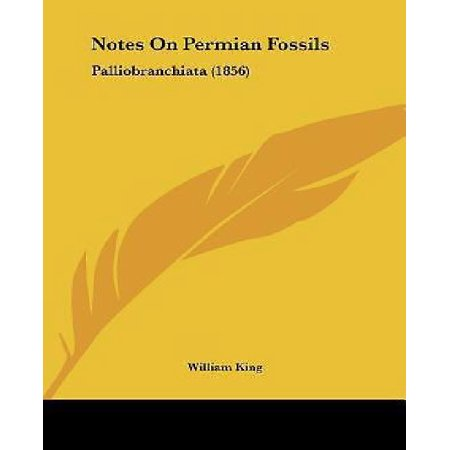 Notes On Permian Fossils  Palliobranchiata  1856