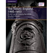 Level (As) History Aqa: A/As Level History for Aqa the Tudors: England, 1485-1603 Student Book (Paperback)