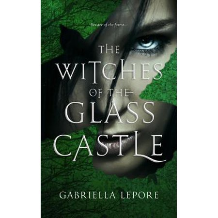 Witches of the Glass Castle: The Witches of the Glass Castle (Paperback)