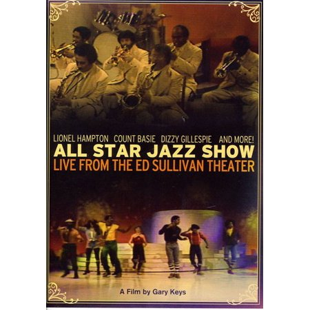 All Star Jazz Show: Live From The Ed Sullivan Theater
