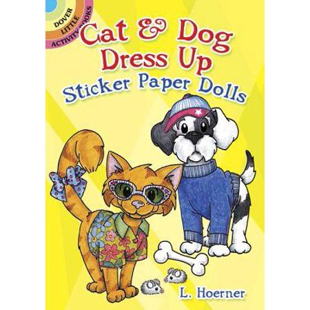 Cat & Dog Dress Up Sticker Paper Dolls - Dress Up Characters From Books