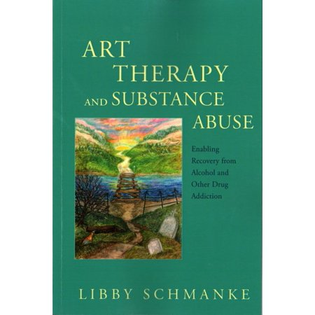 Other Alcohol - Art Therapy and Substance Abuse : Enabling Recovery from Alcohol and Other Drug Addiction