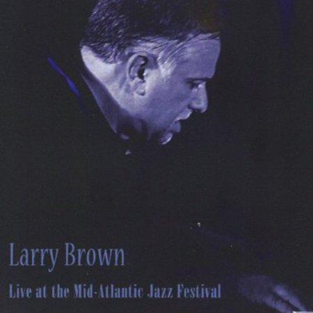 Live at the Mid-Atlantic Jazz Festival (DVD) Live at the Mid-Atlantic Jazz Festival (DVD)