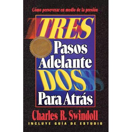 Tres Pasos Adelante DOS Para Atras (Three Steps Forward, Two Steps