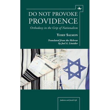 Do Not Provoke Providence