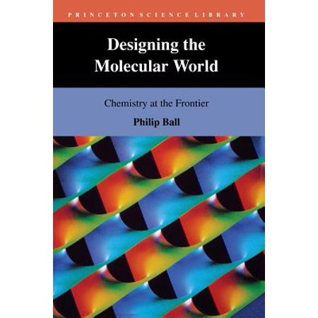 Designing the Molecular World : Chemistry at the -