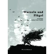Wurzeln und Flügel - eBook
